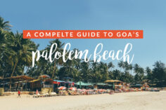 Guide to the Hustle, Bustle and Beauty of Palolem Beach